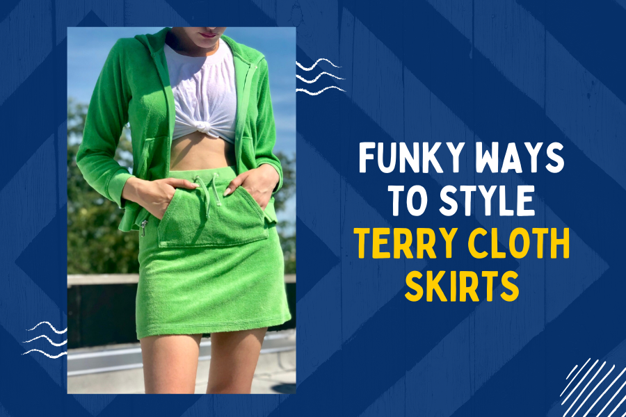 Funky ways to style terry cloth skirts